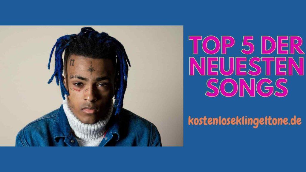 Top 5 der neuesten Songs heute aktualisiert