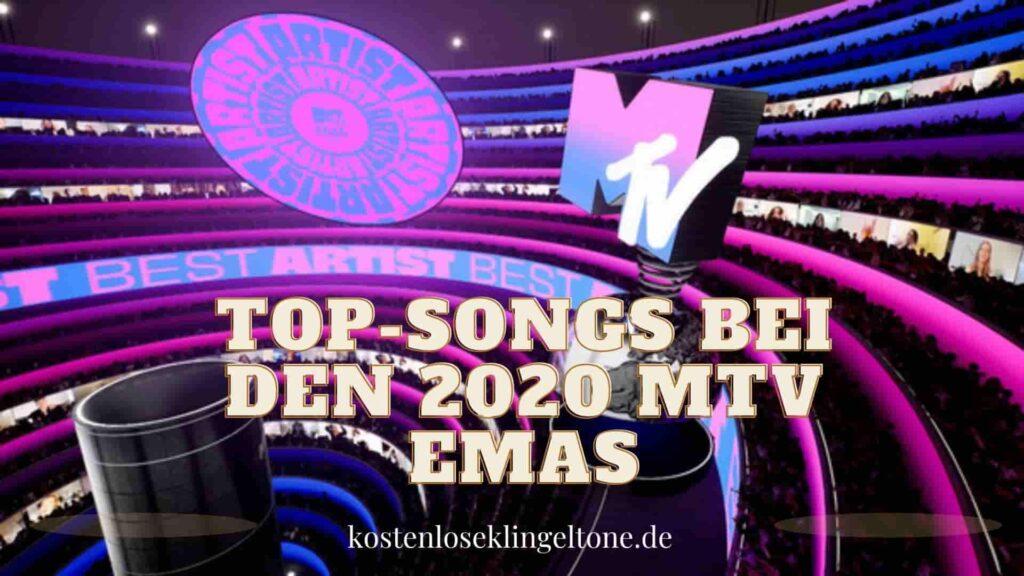 Top-Songs bei den 2020 MTV EMAs. Kostenlose Klingeltöne für Ihr Telefon