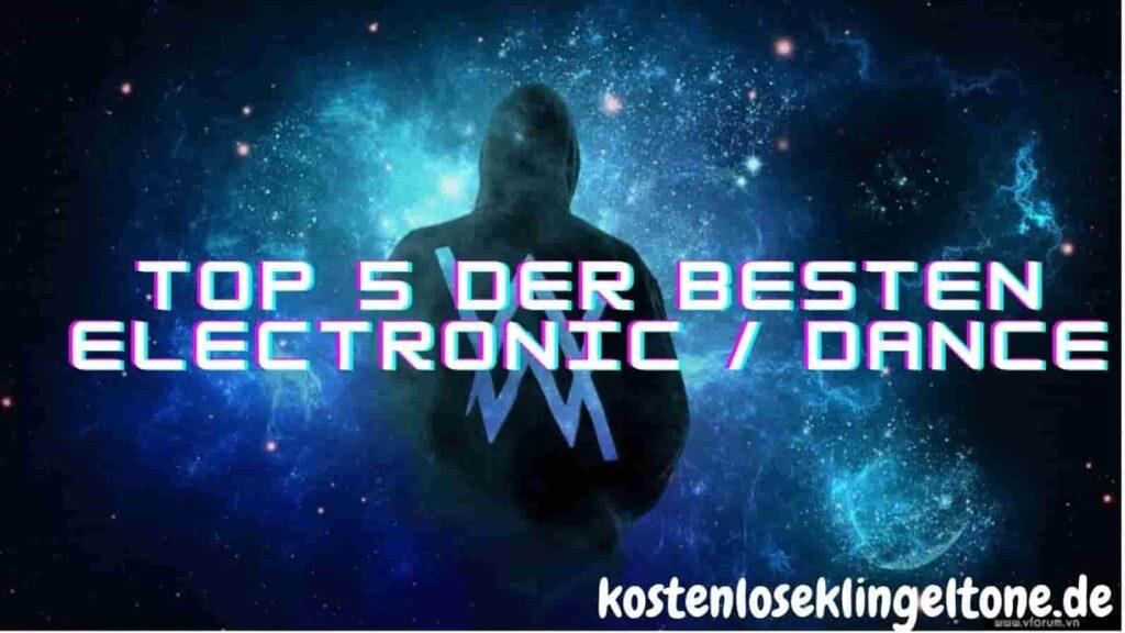 Top 5 der besten electronic / Dance-Klingeltöne für Europa